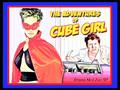 Cubegirl: The Origin