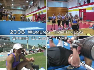 2006 Spring Classic - Women's Tri-Fitness - The Ultimate Fitness Challenge