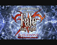 Fate Stay Night (Opening-Ending 1)