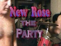 New Rose-The Party