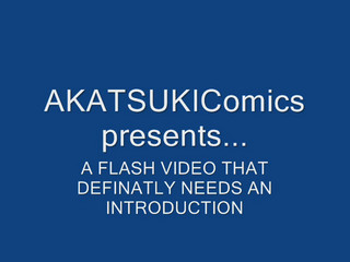 AKATSUKIFlash trailer (no voice)