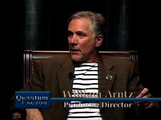Quantum Factor TV Show, Featuring Filmmaker William Arntz (What The Bleep Do We Know?)