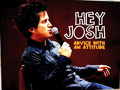 Hey Josh | 037