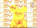 my myx 09/06-07