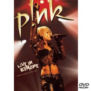 Pink - Live in Europe (2006)