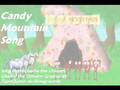Candy Mountain Song (Sing Along)
