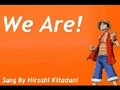 We Are! - Hiroshi Kitadani (Sing Along)