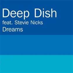 Deep Dish ft Stevie Nicks - Dreams (Tocadisco Remix)
