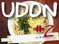 U-D-O-N  part 2