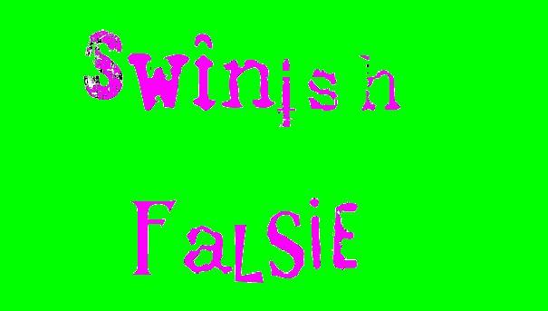 Swinish Falsie -m.o.p.