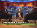 WealthTrack 315 10-12-07