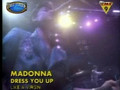 Madonna - Dress you up (Live)