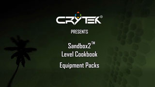 Sandbox2 Level Cookbook: Equipment Pack