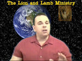 Lion and Lamb TV : Satans Version of The Gospel, part 3 of 4