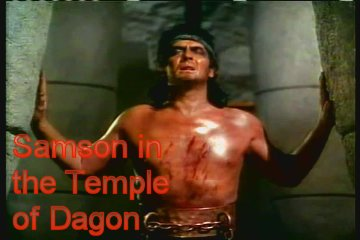 Samson in temple of Dagon