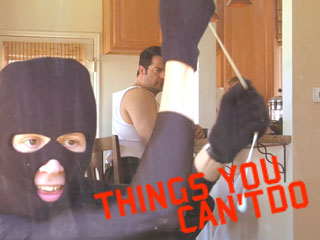 Things You Can't Do…During the Day