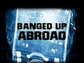 Banged Up Abroad 01x04: Denis and Donald's Story