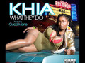 Khia - What They Do ft. Gucci Mane