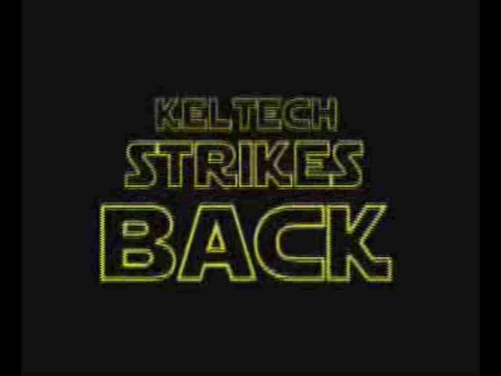 Keltech Strikes Back