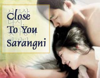 Close To You (Sarangni)