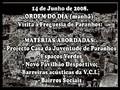 Porto a Raio X - Paranhos 14/06/2008