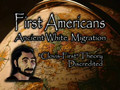 First Americans: Out Of Europe pt.1