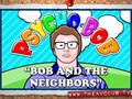 Psycho Bob And The Neighbors