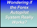 Forex Autopilot System Review Video