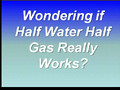 Half Water Half Gas Reviews Video