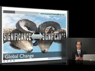 Coaching School -- Creating Global Change PART 3