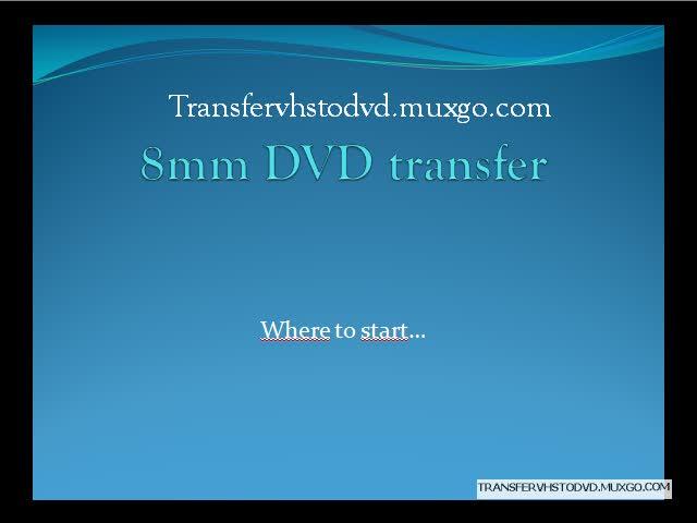 8mm dvd transfer