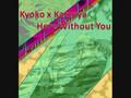 Kyoko x Katsuya - Here Without You [[SPOILERS]]