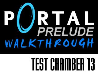 Test Chamber 13