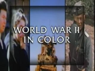 World War 11 In Colour Part 1.mpg