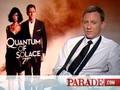 Daniel Craig - Quantum of Solace Interview