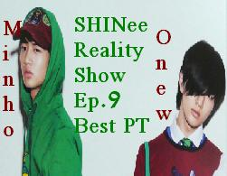 SHINee Mnet Reality Show (Minho&Onew) Best Part Ep.9