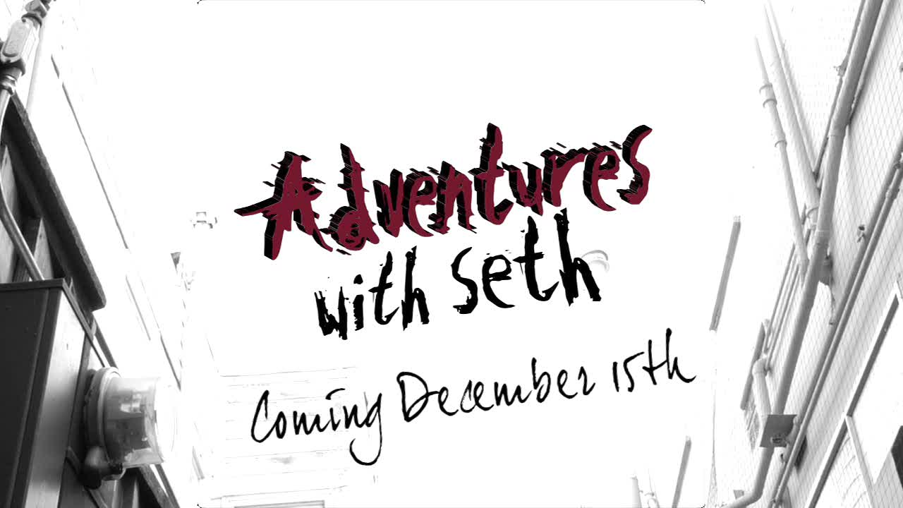 Adventures with Seth Official Trailer