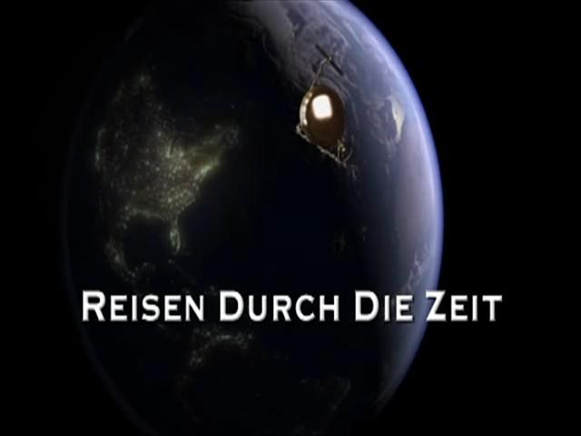 REISEN DURCH DIE ZEIT 1.Episode