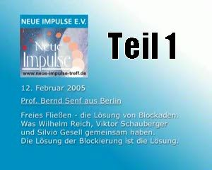 Prof. Bernd Senf - Teil 1 (Wilhelm Reich, Viktor Schauberger, Silvio Gesell)