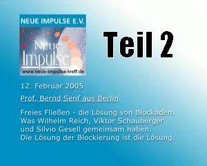 Prof. Bernd Senf - Teil 2 (Wilhelm Reich, Viktor Schauberger, Silvio Gesell)