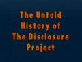 UFO - Untold History of the Disclosure Project 1of 6