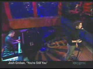 YOU'RE STILL YOU - JOSH GROBAN