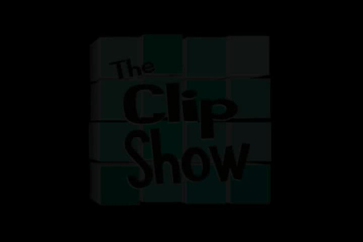 113 The Clip Show - Save The Clip Show Part II