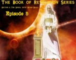 The Seven Seals - Ep.5, The Beginning of Sorrows