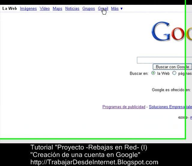 Tutorial Trabajar desde internet (I) - Crear cuenta Google