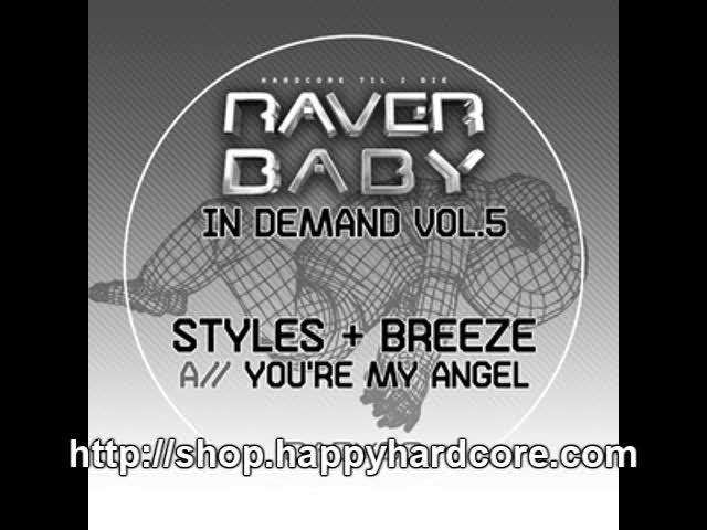 Styles & Breeze - You're my angel (Original mix), Raver Baby