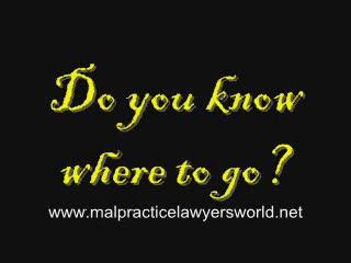 Malpractice Lawyers