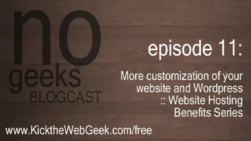[nogeeks] Blogcast :: More customization of your Wordpress website, blog and podcast usting website hosting