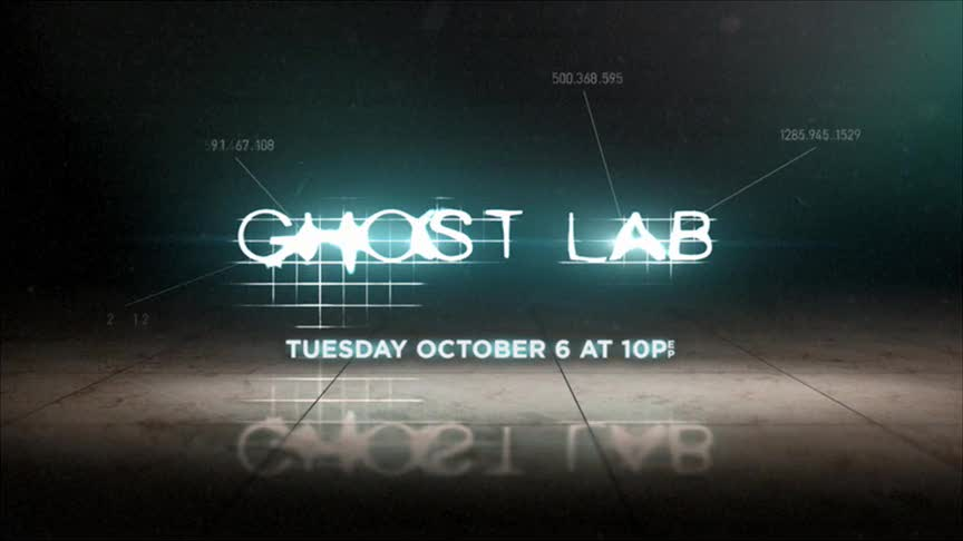 Ghost Lab - Begins Oct. 6th @ 10pm E/P on Discovery