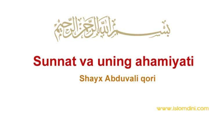 Sunnat va uning ahamiyati - Shayx Abduvali qori, uzbek